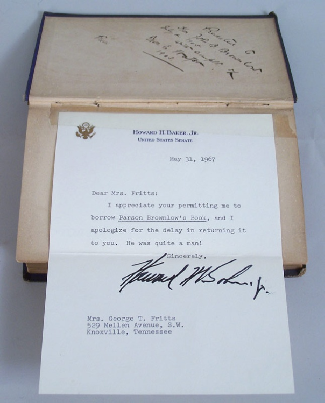 Parson Brownlow's Book, autographed by W.G. Brownlow 1862, Senator Thomas Watson 1903, and Senator Howard Baker, 1967 (lot#24)