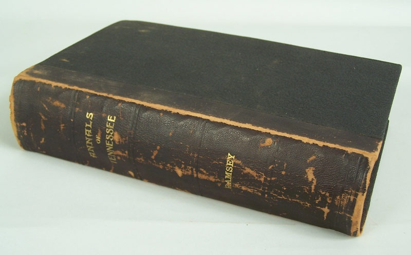 "Ramsey's ""Annals of Tennessee"", 1853, Charleston, signed ""John B. Brownlow"" (lot#25)"