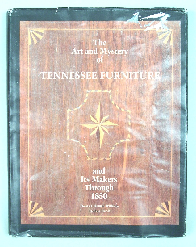 The Art & Mystery of Tennessee Furniture book (lot#27)